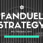 Fanduel Strategy – NFL Football 2017