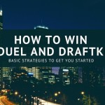 How To Win At DraftKings and FanDuel